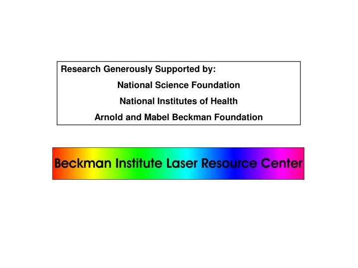 Research Generously Supported by: