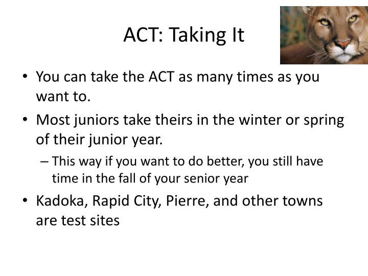 ACT: Taking It