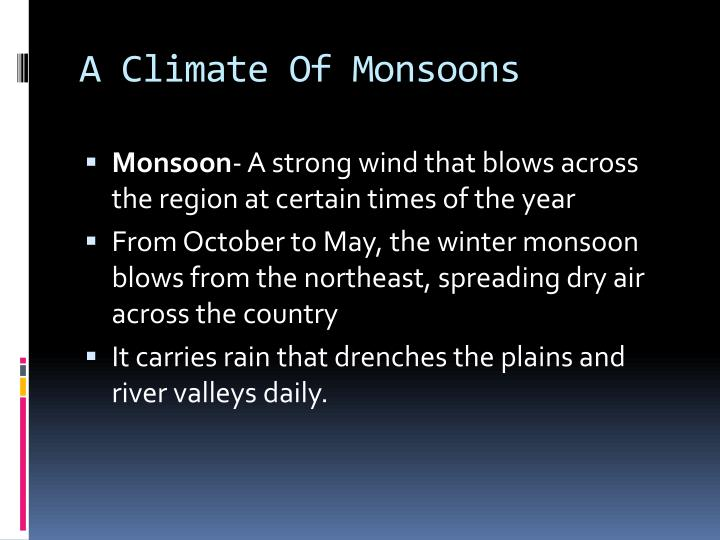 A Climate Of Monsoons