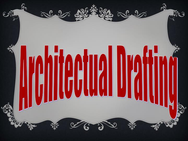 Architectual Drafting