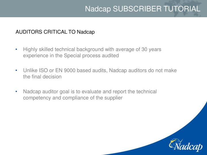 AUDITORS CRITICAL TO Nadcap