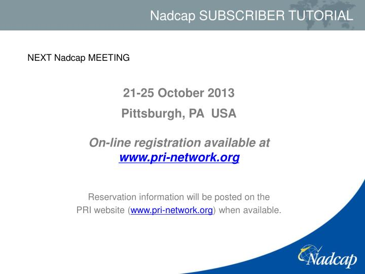 NEXT Nadcap MEETING