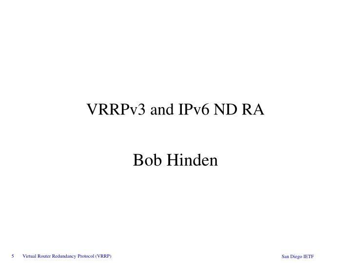 VRRPv3 and IPv6 ND RA