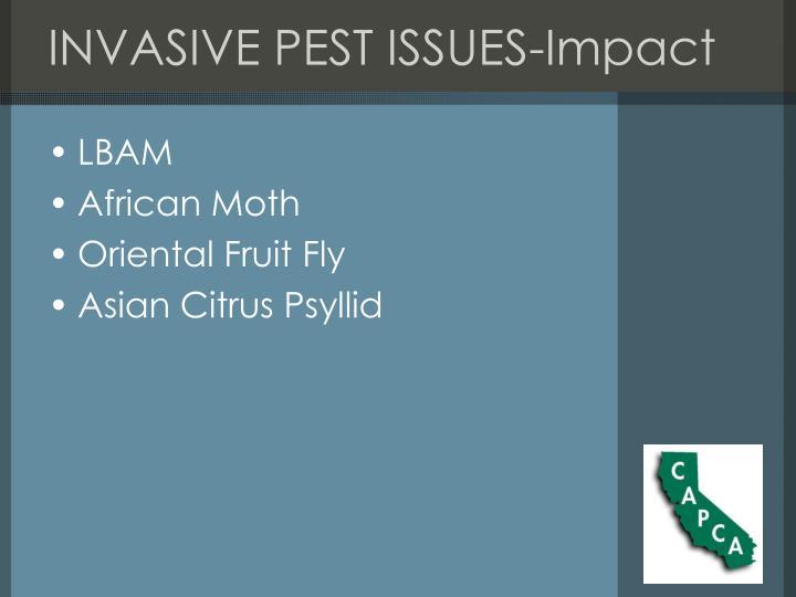 INVASIVE PEST ISSUES-Impact