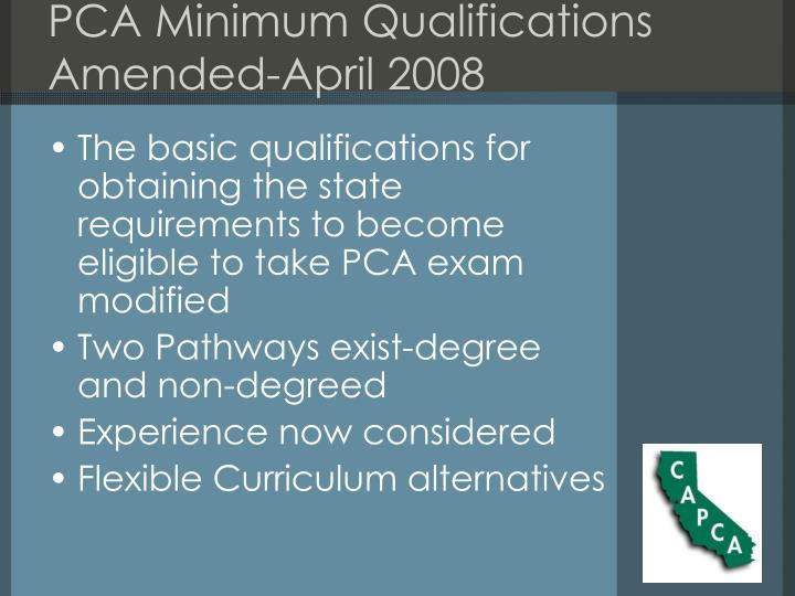 PCA Minimum Qualifications
