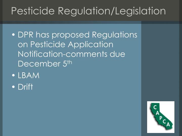 Pesticide Regulation/Legislation