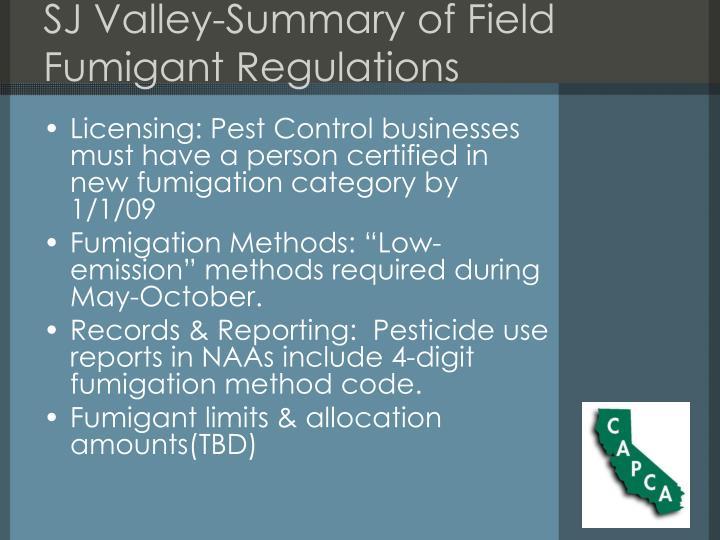 SJ Valley-Summary of Field Fumigant Regulations