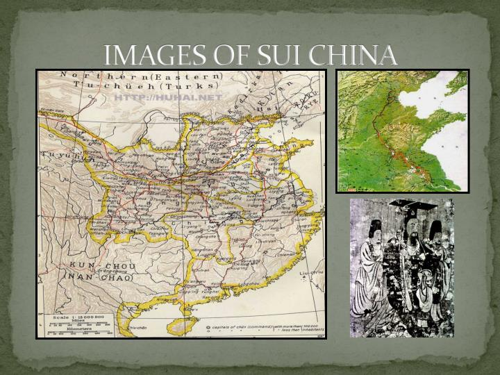 IMAGES OF SUI CHINA