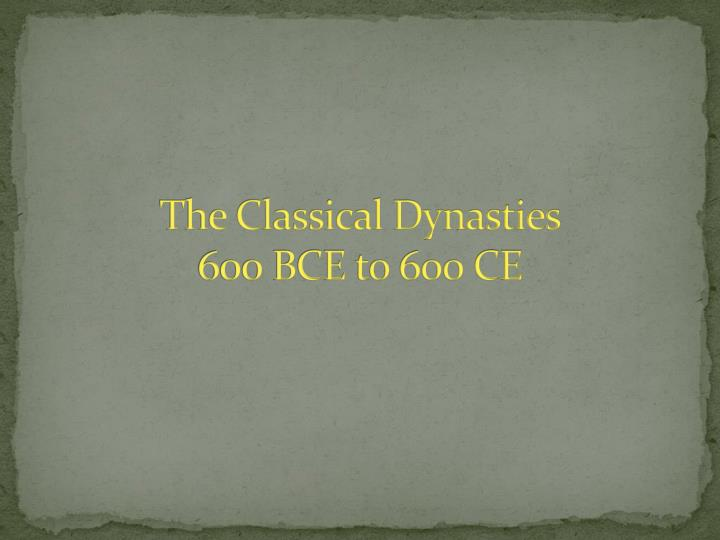 The Classical Dynasties