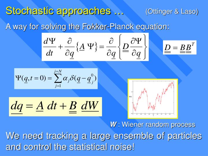 Stochastic approaches …