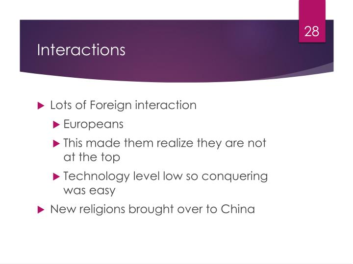 Lots of Foreign interaction