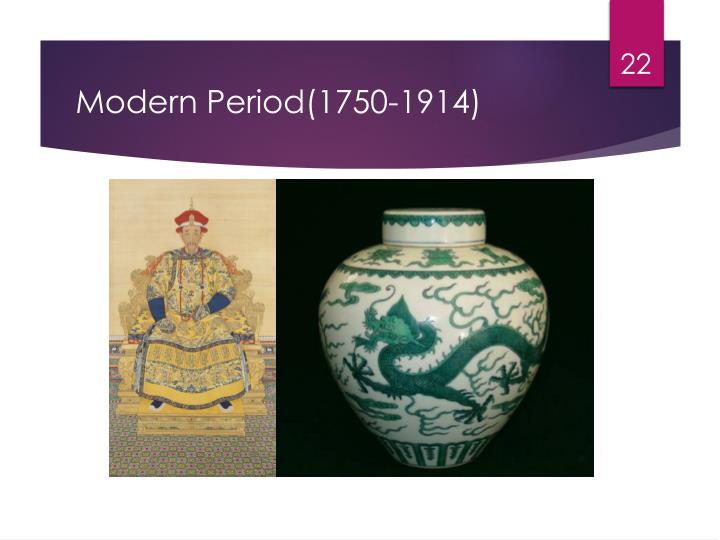 Modern Period(1750-1914)