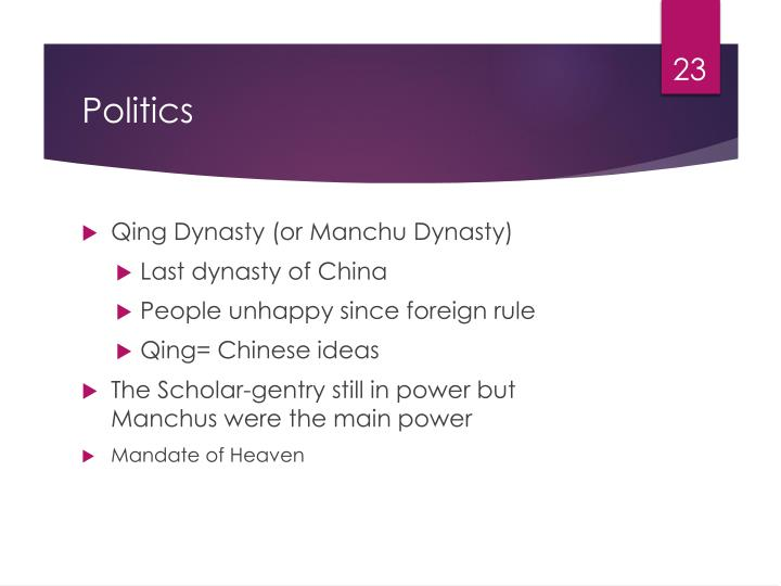 Qing Dynasty (or Manchu Dynasty)