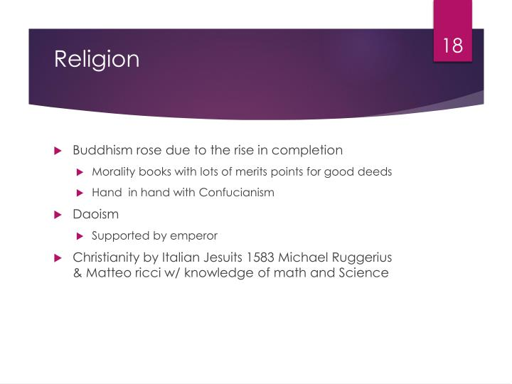 Buddhism rose due to the rise in completion