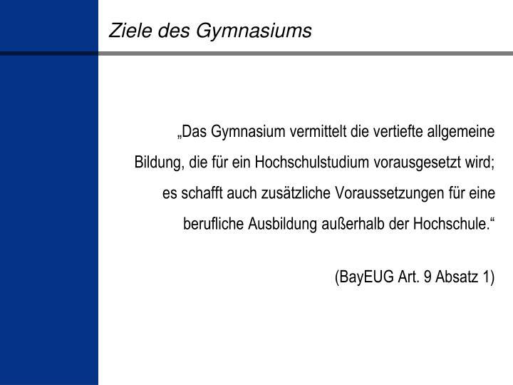 Ziele des Gymnasiums
