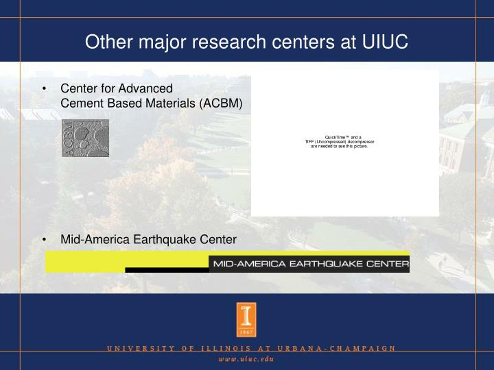 Other major research centers at UIUC