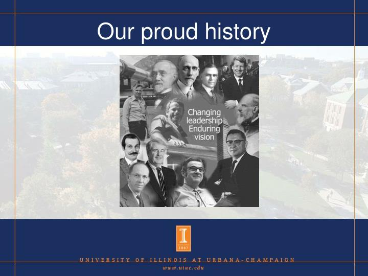 Our proud history