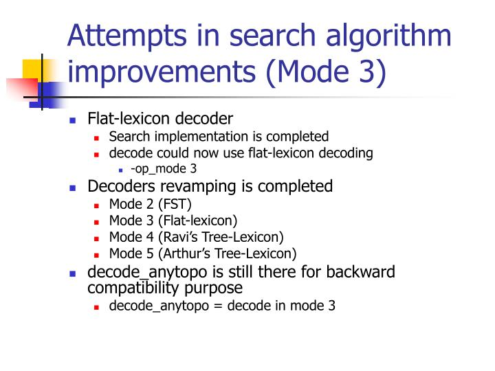 Attempts in search algorithm improvements (Mode 3)