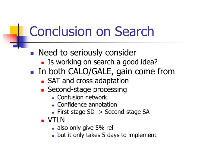 Conclusion on Search