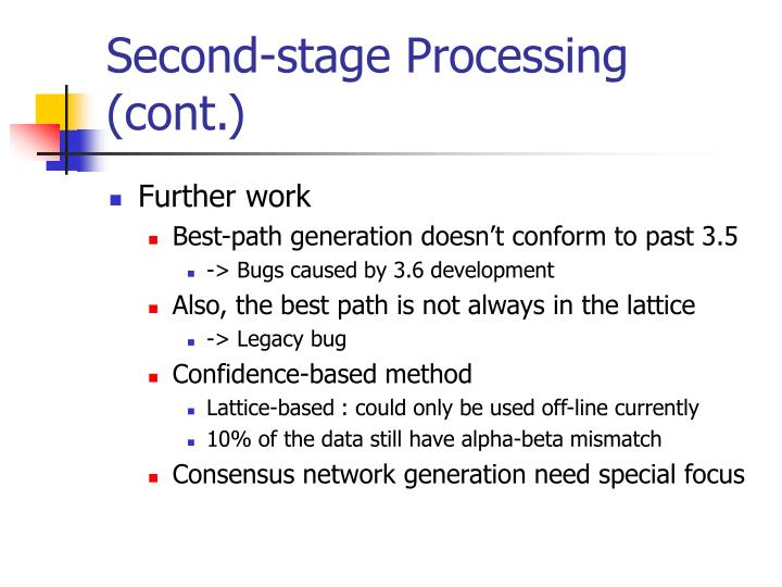 Second-stage Processing (cont.)