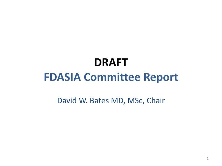 draft fdasia committee report