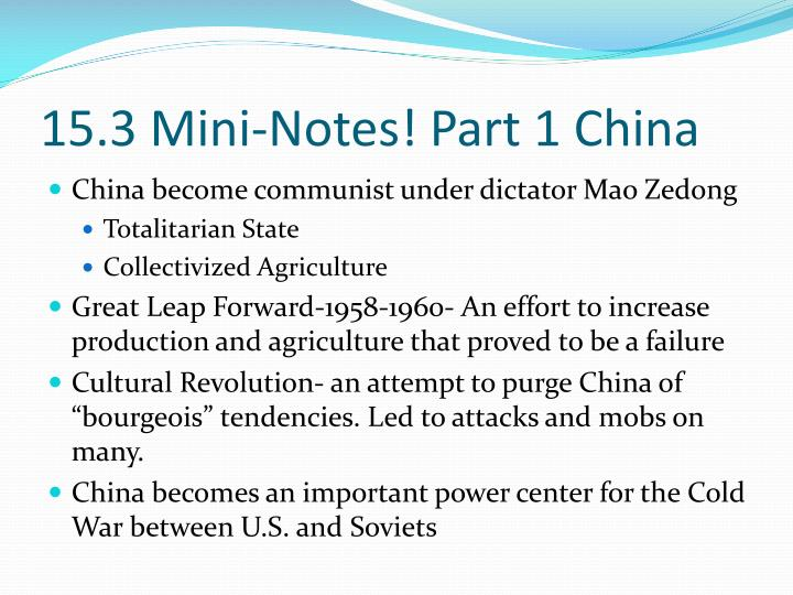 15.3 Mini-Notes! Part 1 China