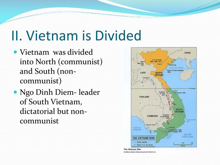 II. Vietnam is Divided