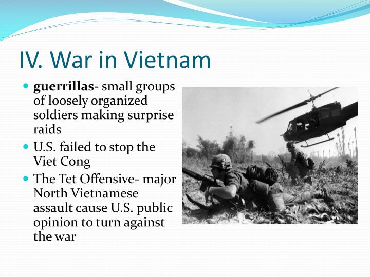 IV. War in Vietnam