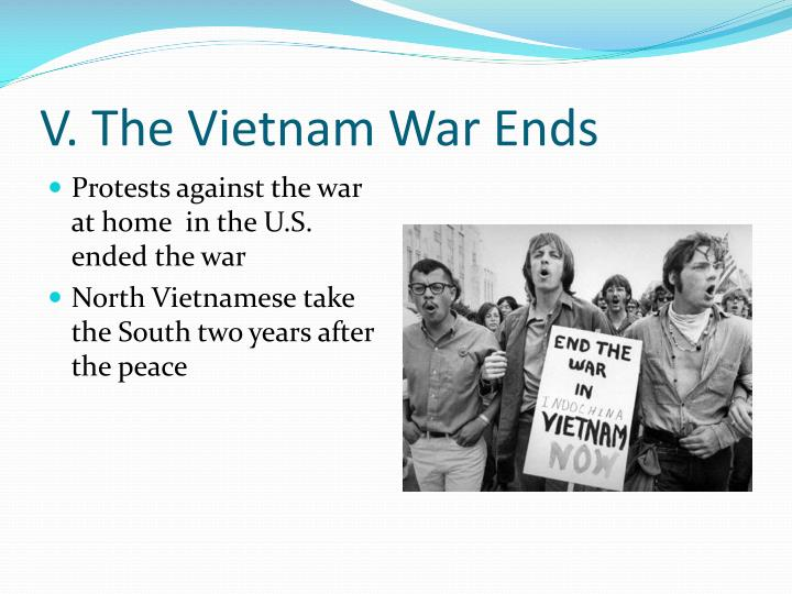 V. The Vietnam War Ends