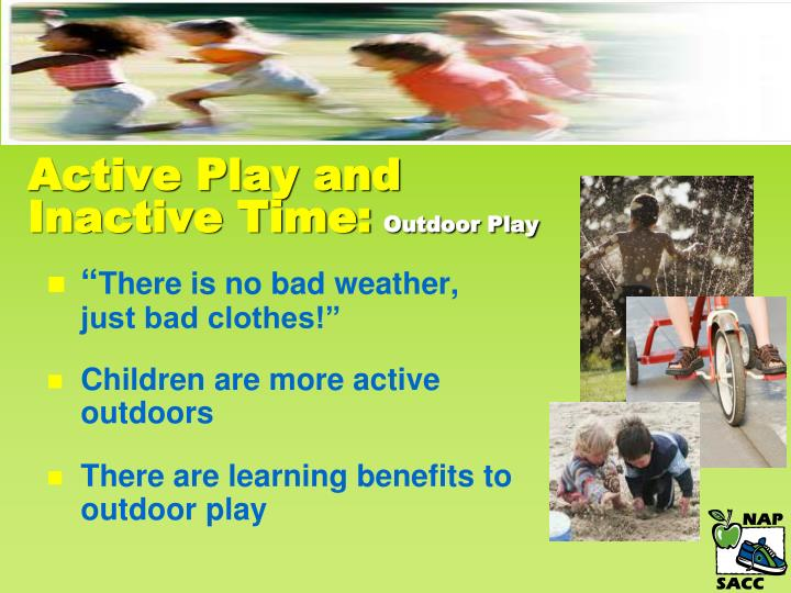 Active Play and