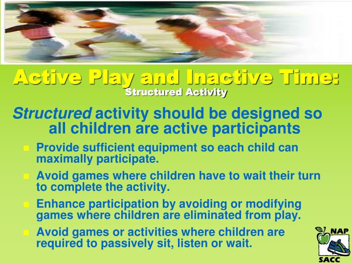 Active Play and Inactive Time: