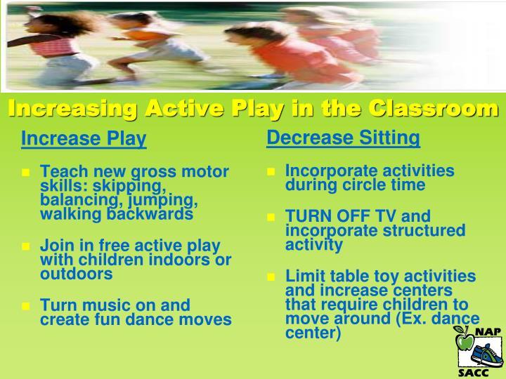 Increase Play
