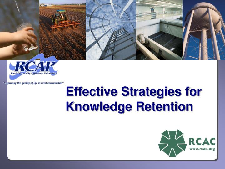 Effective strategies for knowledge retention