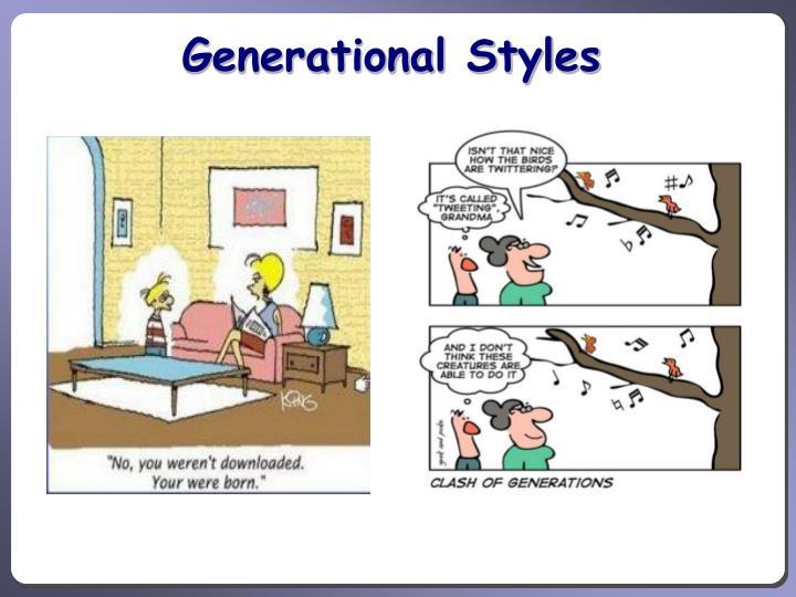 Generational Styles