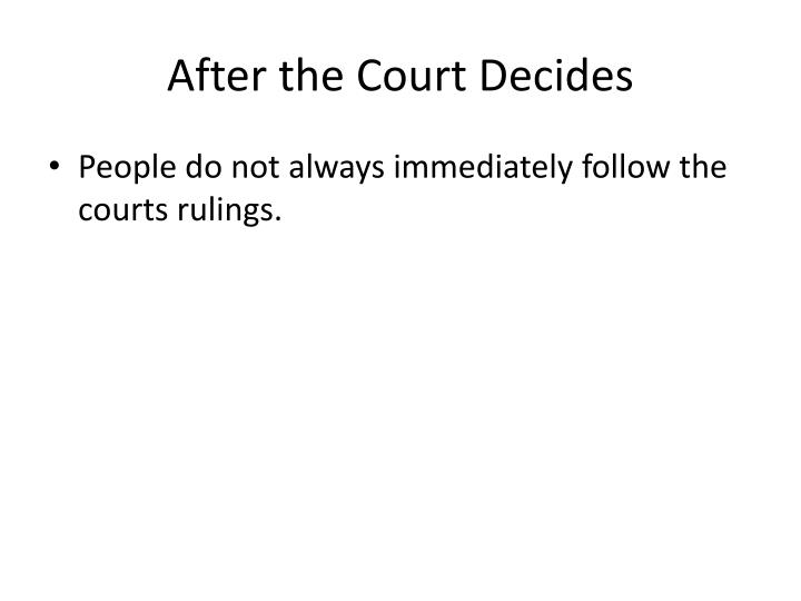 After the Court Decides