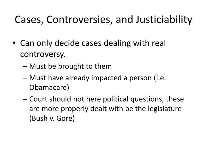 Cases, Controversies, and