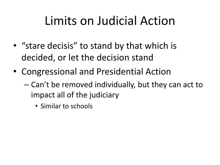 Limits on Judicial Action
