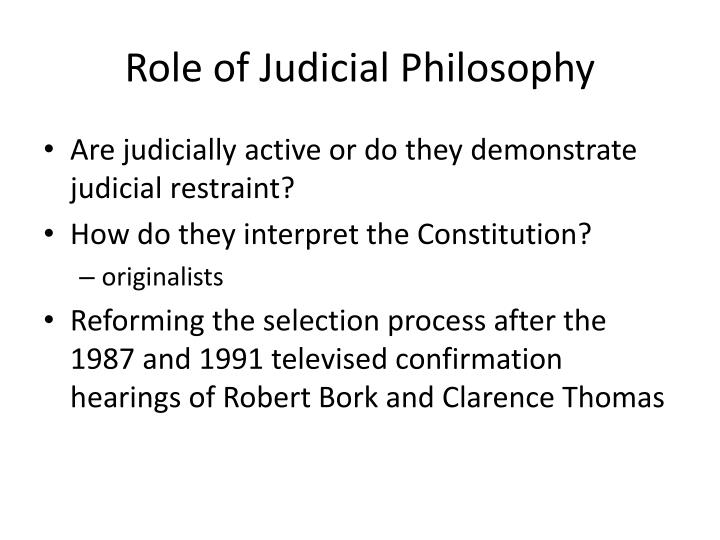 Role of Judicial Philosophy
