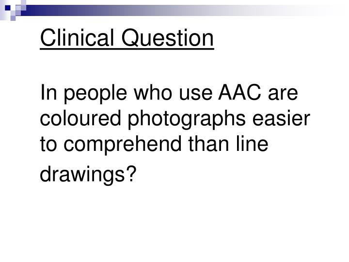 Clinical Question
