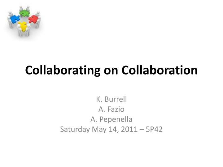 Collaborating on collaboration