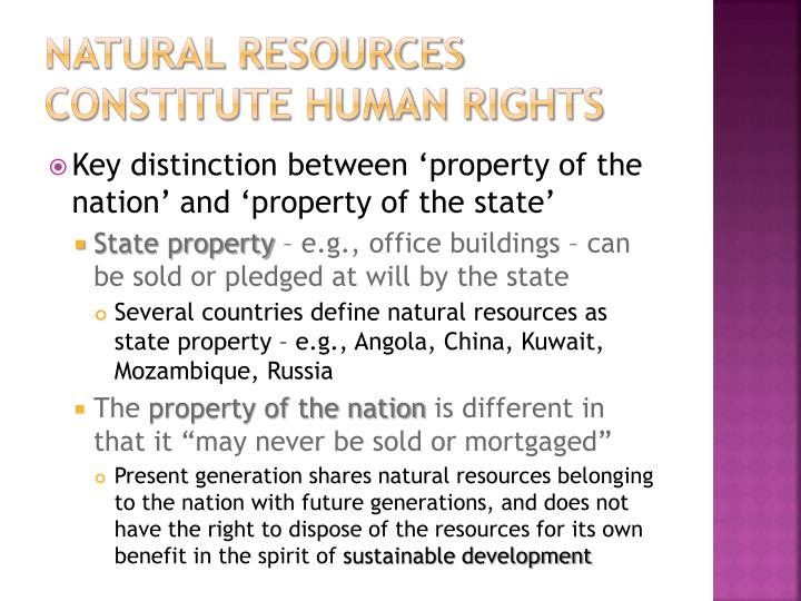Natural resources constitute human rights