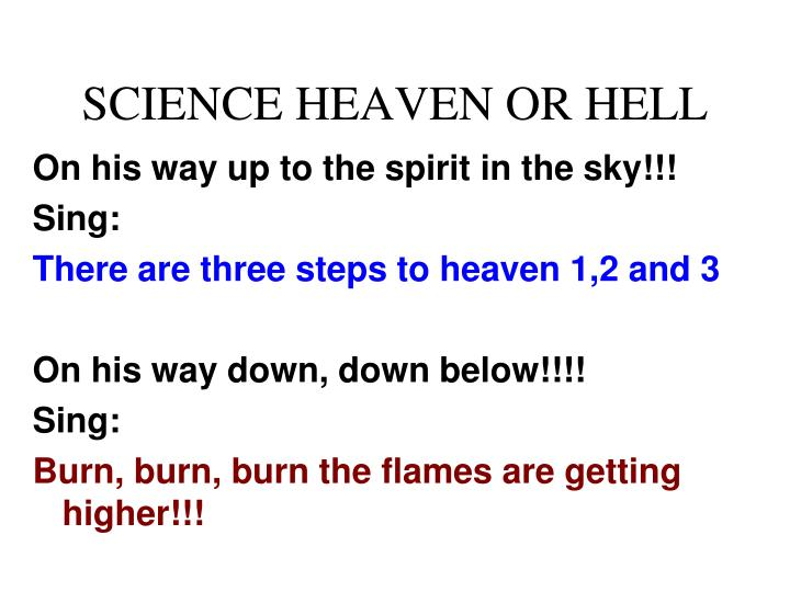 Science heaven or hell