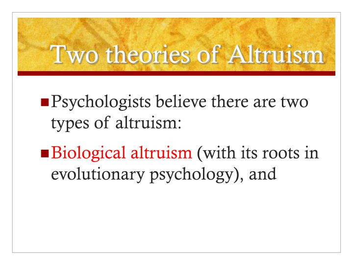"theory of altruism Methodological issues richard dawkins said in an offhand comment in the selfish gene that ""money is a formal token of delayed reciprocal altruism"" this turns out to be a rather insightful way of looking at money, and the purpose of this essay is to explore the idea more deeply to see how far it can take us."