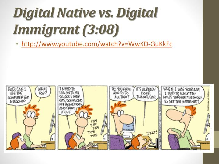Digital Native vs. Digital Immigrant (3:08)