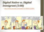 digital native vs digital immigrant 3 08