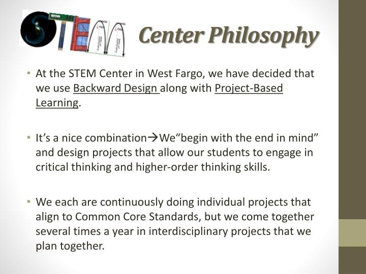 STEM             Center Philosophy