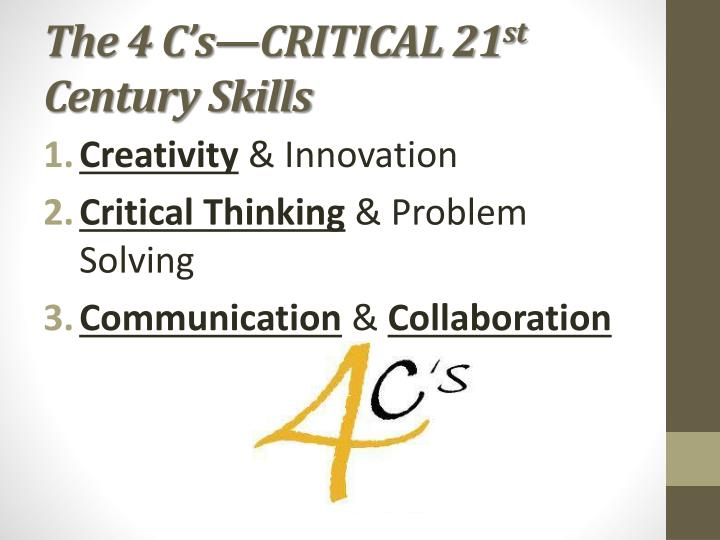 The 4 C's—CRITICAL 21