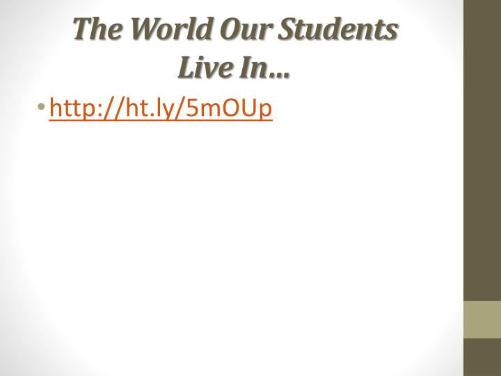 The World Our Students