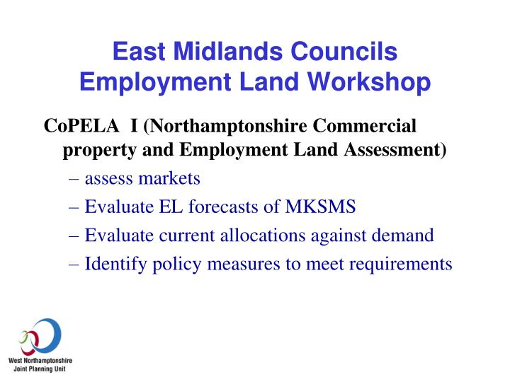 East midlands councils employment land workshop1