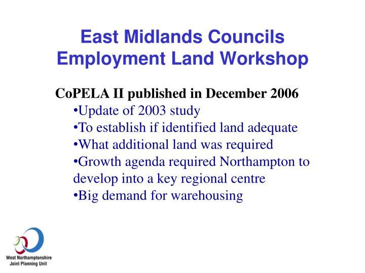 East midlands councils employment land workshop2